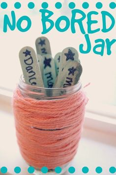 No More Bored Jar - with activity ideas! *love it!