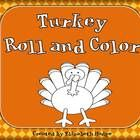 Students will love this roll and color activity!Students will roll a die, find the matching word on the turkey and color that section in with the...