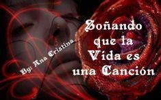 Soñando que la Vida es una Canción www.facebook.com/AnnyDreamyLove