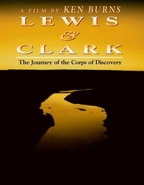 Lewis and Clark: The Journey