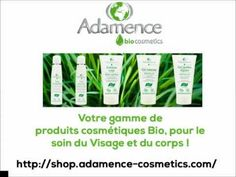 notre video sur les Produits Cosmétiques Bio via Adamaence Cosmetics #bio #beauty #Cosmetics #skin