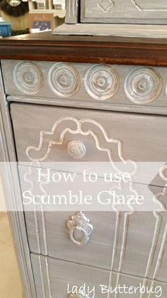 Lady Butterbug shares a great tutorial on how to use Artisan Enhancements Scumble Glaze!