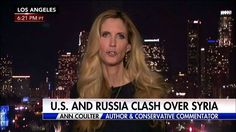 """""""It's very hard to explain this Syrian attack. It is certainly not a vital national security interest.""""  Ann Coulter said that generally, """"conservatives don't support rushing around the world for humanitarian reasons."""""""