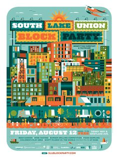 Poster by Invisible Creature for South Lake Union 2011 Block Party. For sale in their shop! Illustration Arte, Graphic Design Illustration, Cool Posters, Travel Posters, Graphic Posters, Music Posters, Graphic Art, Invisible Creature, South Lake Union