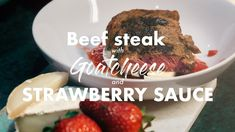 Beef Steak with Goat cheese and Strawberry Sauce Easy Healthy Recipes, Easy Meals, Strawberry Sauce, Beef Steak, Goat Cheese, Goats, Stuffed Peppers, Cooking, Modern