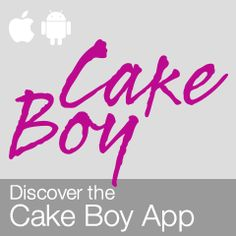 The Cake Boy App - Available now for download