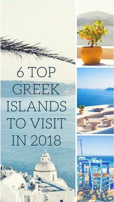 Top Greek Islands to visit in 2018 #islands #travel #greece #relax #enjoy #life #sun #blue #white
