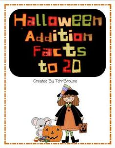 Halloween Addition Facts to 20: Cards and worksheets!