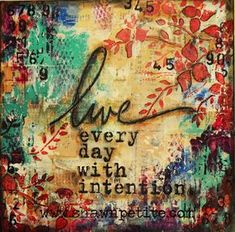 """Live every day with intention"" Artist Gang Tuesday...Shawn layers it up beautifully"