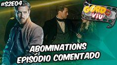 Legends of Tomorrow  - Abominations (S2E04) - #Comentando Episódios
