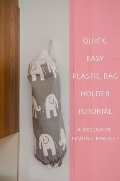 Quick, Easy Plastic Bag Holder Tutorial, Sewing Tutorial, Sewing Project, Easy Sewing Project, Plastic Bag Storage, Home Organization, Sew Jersey Mama | Sewing diy for the littles