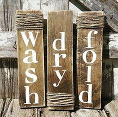 Rustic Sign Wash Dry Fold - Laundry Room Decor - Set of Three