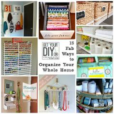 15 Ways to Organize Your Whole Home! {Get Your DIY On: Organization Features} - Just a Girl and Her Blog