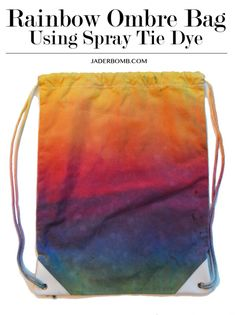 Easy Rainbow Ombre Bag  http://jaderbomb.com/2016/04/06/rainbo-w-ombre-tie-dyed-bag/  #backtoschool #tiedye #diy #backpack
