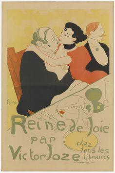 Henri de Toulouse-Lautrec - Poster for the novel Reine de joie, moeurs du demi-monde by Victor Joze, Van Gogh Museum, Amsterdam (purchased with support from the BankGiro Loterij). Henri De Toulouse Lautrec, Vintage French Posters, Poster Vintage, Van Gogh Museum, Retro Poster, Poster S, Poster Wall, Alphonse Mucha, Klimt