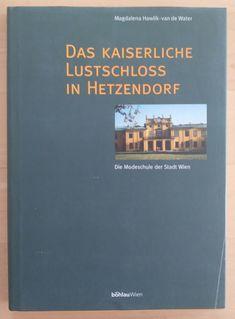 Das kaiserliche Lustschloss Hetzendorf - Hawlik 1996 Modeschule Wien Desktop Screenshot, Ebay, Book