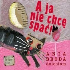 A ja nie chcę spać [Digipack] - Ania Broda