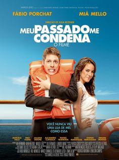 Assistir filme Meu Passado Me Condena - Filme nacional e completo / lançamento  2013