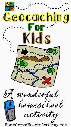 Geocaching For Kids ~ A wonderful Homeschool Activity