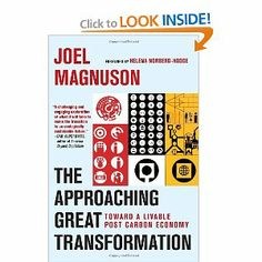 Amazon.com: The Approaching Great Transformation: Toward a Livable Post Carbon Economy (9781609804800): Joel Magnuson, Helena Norberg-Hodge: Books
