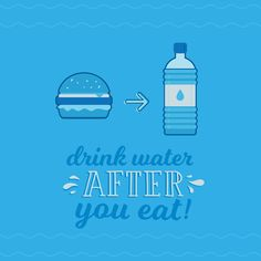 DRINKING WATER helps prevent cavities, aids in digestion, and helps the body absorb nutrients! Don't forget.... Its does a body good!