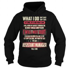 Awesome Tee Assistant Manager Job Title - What I do T shirts #tee #tshirt #Job #ZodiacTshirt #Profession #Career #assistant manager