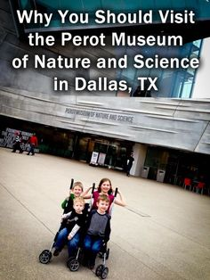 Take Your Toddler to the Perot Museum of Nature and Science in Dallas, TX #dallas #travel #kids