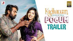 nice Kadhalum Kadanthu Pogum Tamil movie official Trailer