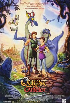 Quest for Camelot - An adventurous girl, a young blind hermit and a goofy two headed dragon race to find the lost sword Excalibur to save King Arthur and Camelot from disaster.