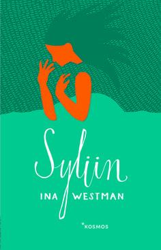 Ina Westman: Syliin