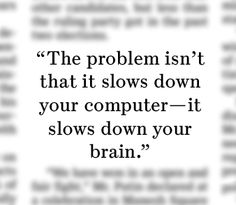 """- David D. Nowell, a neuropsychologist specializing in attention issues in Worcester, Mass., on digital hoarding. """"Drowning in Email, Photos, Files? Hoarding Goes Digital"""", March 27, 2012."""
