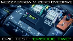 "MEZZABARBA M ZERO OD: EPIC TEST ""EPISODE TWO"""