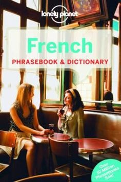 Lonely Planet French Phrasebook & Dictionary by Lonely Planet (9781743214442)   Buy online at Angus & Robertson Bookworld