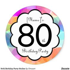 80th Birthday Party Sticker