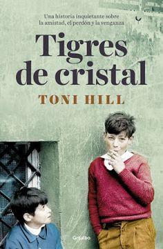 Carmen en su tinta: Reseña: Tigres de cristal de Toni Hill (Grijalbo, ...