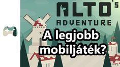 A kedvenc mobilos játékom! | Alto's Adventure (Android)