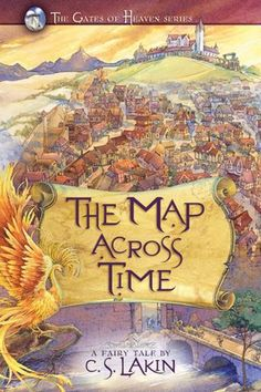 The Map Across Time by C S Lakin  Submit a review and become a Faerytale Magic Reviewer! www.faerytalemagic.com
