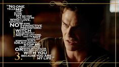 Top 11 Quotes From The Vampire Diaries Season 5... #3