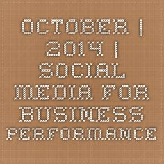 October | 2014 | Social Media for Business Performance