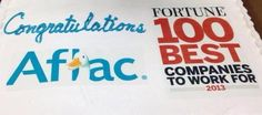 Love my job! Aflac made Fortune Magazine's 100 best companies to work for again! :)