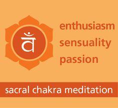 <3 Sacral chakra meditation