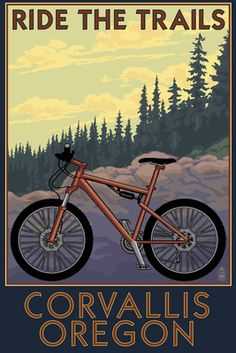 Corvallis has some great mountain biking trails! Corvallis, Oregon - Bicycle Ride the Trails - Lantern Press Poster