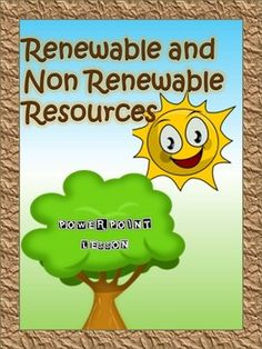 This Renewable and Non Renewable Resources Power Point presentation and worksheets use links to relevant and engaging videos, visuals and text to explain renewable and non-renewable resources. It further goes into looking at the pros and cons of each, which would provoke lots of excellent class discussion.