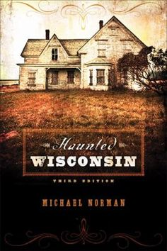 """""""Grab a cozy blanket, light a few flickering candles, and enjoy the unnerving tales ofHaunted Wisconsin. Gathered from personal interviews with credible eyewitnesses, on-site explorations, historical archives, newspaper reports, and other sources, these scores of reports date from Wisconsin's early settlement days to recent inexplicable events. """""""