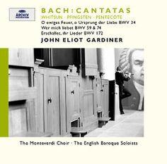 BACH Cantatas BWV 34 59 74 172 - Gardiner - Deutsche Grammophon