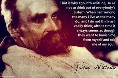 Friedrich Nietzsche: being one of, in with the crowd is not good for one's individuality.you just get lost within the herd. New Quotes, Faith Quotes, Poetry Quotes, Words Quotes, Bible Quotes, Inspirational Quotes, Sayings, Funny Quotes, Nietzsche Quotes