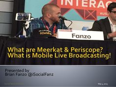 What is Mobile Live Broadcasting? Use Cases for Meerkat and Periscope!