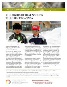 The Rights of First Nations Children in Canada - The fact sheet highlights the reality that First Nations children continue to experience unacceptable and disproportionate levels of risk due to a combination of historical trauma, intergenerational poverty, and discriminatory and underfunded child welfare policies.