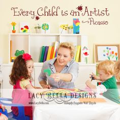 "www.lacybella.com ""Every Child Is An Artist vinyl lettering Picasso"" quote wall decal playroom"