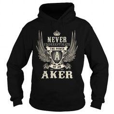 I Love AKER AKERYEAR AKERBIRTHDAY AKERHOODIE AKERNAME AKERHOODIES  TSHIRT FOR YOU T-Shirts
